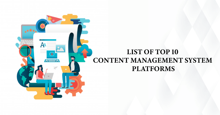Top 10 Content Management System Platforms in 2019 - Top 10