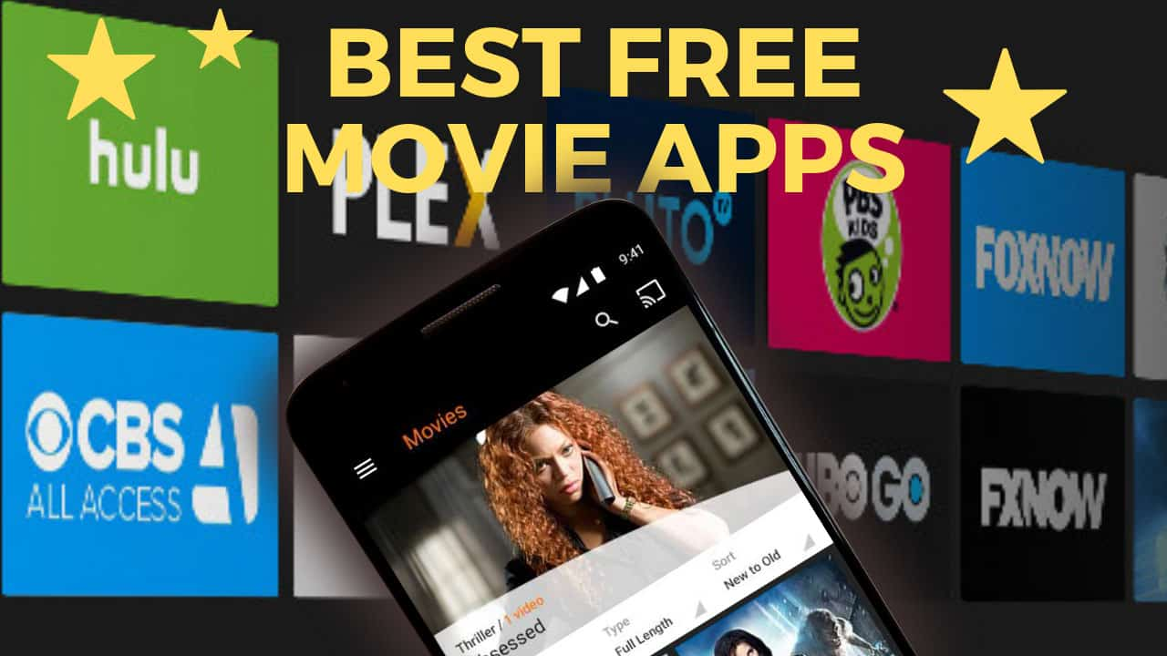 7 Best Free Movie Streaming Apps For Android And Pc Writers Evoke